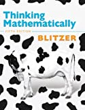 Thinking Mathematically, Blitzer, Robert F., 0321912705