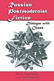 img - for Russian Postmodernist Fiction: Dialogue with Chaos book / textbook / text book