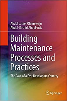 Building Maintenance Processes and Practices: The Case of a Fast Developing Country