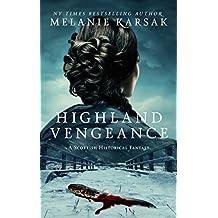 Highland Vengeance (The Celtic Blood Series Book 3)
