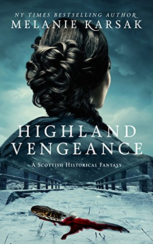 Pdf Science Fiction Highland Vengeance (The Celtic Blood Series Book 3)