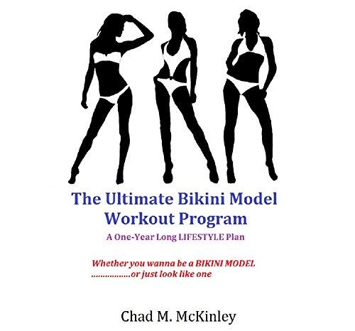 The Ultimate Bikini Body Workout Program: How to get yourself a Bikini Model Body year round (Bikini Model Program compare prices)