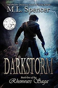 Darkstorm (The Rhenwars Saga Book 1) by [Spencer, M.L.]