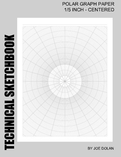 Technical Sketchbook: Polar Graph Paper - 1/5 Inch Centered
