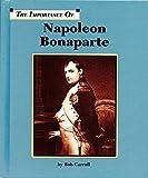 Napoleon Bonaparte (Importance of)
