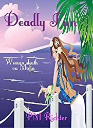 Deadly Fun: (Woman Sleuth vs: Mafia)