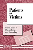 img - for Patients as Victims: Sexual Abuse in Psychotherapy and Counselling (Wiley Series in Psychotherapy and Counselling) by Derek Jehu (1995-09-28) book / textbook / text book