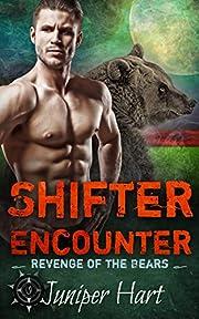 Shifter Encounter: Revenge of the Bears