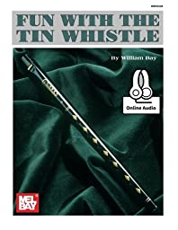 Mel Bay Fun With the Tin Whistle (Method & Song Book for D Tin Whistle)