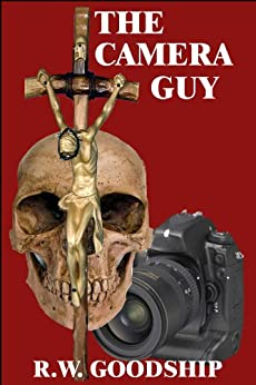 The Camera Guy by [Goodship, Richard]