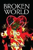 Broken World, J. L. Byers, 0595262244