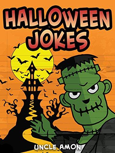 Halloween Jokes: Hilarious Halloween Jokes for Kids (Halloween -