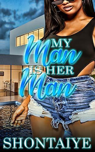 My Man Is Her Man: A Short Romance Story