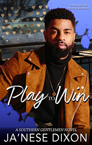 Play to Win by [Dixon, Ja'Nese]
