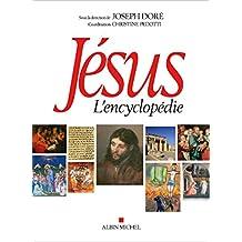 Jésus: L'encyclopédie
