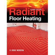 Radiant Floor Heating, Second Edition (P/L Custom Scoring Survey)