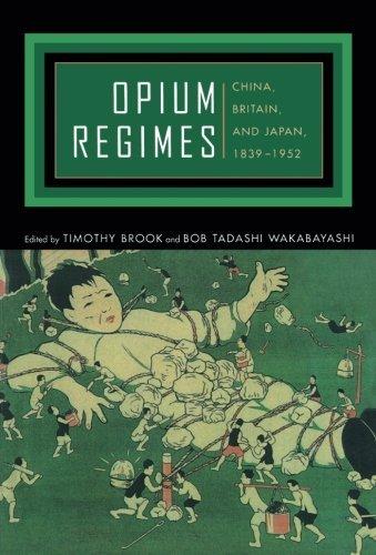 Download Opium Regimes: China, Britain, and Japan, 1839-1952 (2000-08-07) ebook