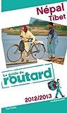 Guide du Routard Népal, Tibet 2012/2013 par Guide du Routard