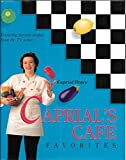 Caprial's Cafe Favorites by Caprial Pence (1994-06-01)