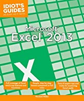 Microsoft Excel 2013: Full Coverage of Excel 2013 s Top Features and Functions Front Cover