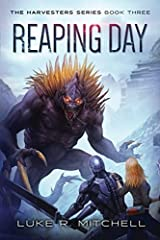 Reaping Day: Book Three of the Harvesters Series (Volume 3) Paperback