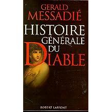 Histoire générale du diable (French Edition)