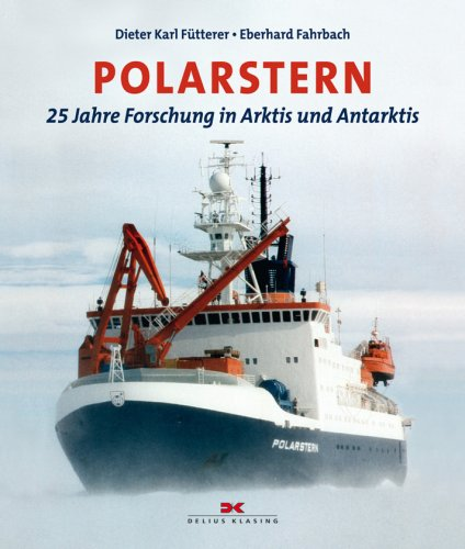 Polarstern: 25 Jahre Forschung in Arktis und Antarktis