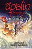 Goblin Diaries: Apprenticed to the Red Witch