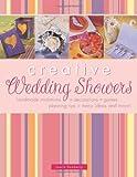 Creative Wedding Showers, Laurie Dewberry, 1558707107