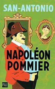 """Afficher """"San-Antonio<br /> Napoléon Pommier"""""""