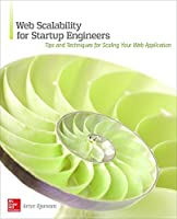 Web Scalability for Startup Engineers Front Cover