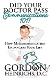 Did You Doctor Pass Communications 101?: How Miscommunication Endangers Your Life