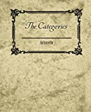 The Categories - Aristotle, Aristotle, 1604246200