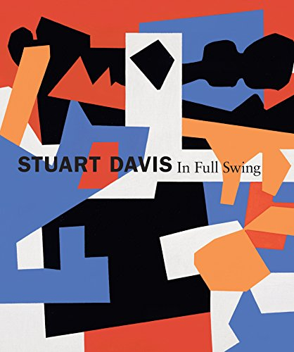 - Stuart Davis: In Full Swing