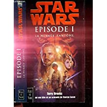 Star Wars, épisode 1. La menace fantôme