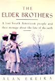 The Elder Brothers, Alan Ereira, 0679406182