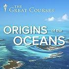Origins of the Oceans Miscellaneous by Robert Hazen Narrated by Robert Hazen