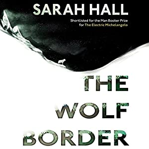 The Wolf Border Audiobook