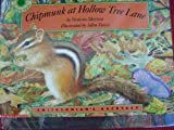 Chipmunk at Hollow Tree Lane, Victoria Sherrow, 0590844989