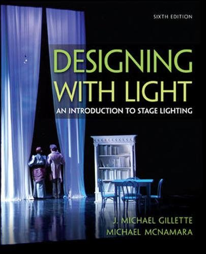 Designing with Light: An Introduction to Stage Lighting by McGraw-Hill Education