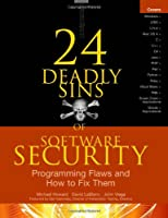 24 Deadly Sins of Software Security Front Cover