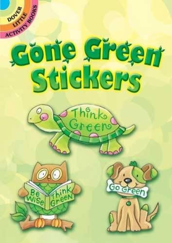 Gone Green Stickers (Dover Little Activity Books Stickers) pdf epub