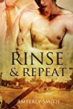 Rinse and Repeat, Amberly Smith, 1615816976
