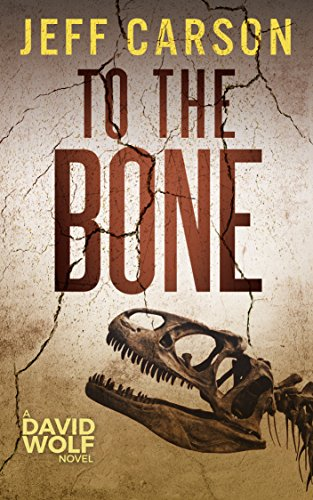 To the Bone (David Wolf Book 7) ()