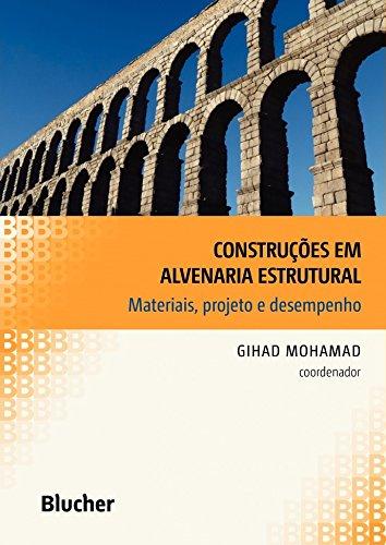 Construções em Alvenaria Estrutural: Materiais, Projeto e Desempenho