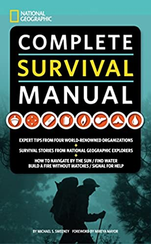 national geographic complete survival manual expert tips from four rh amazon com World of Powersports Decatur Illinois World of Powersports Microfiche