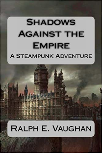 Read Shadows Against the Empire (Folkestone & Hand Interplanetary Steampunk Adventures Book 1) PDF, azw (Kindle), ePub, doc, mobi