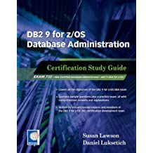 DB2 9 for z/OS Database Administration: Certification Study Guide by Susan Lawson (2008-01-01)