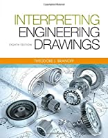 Interpreting Engineering Drawings, 8th Edition Front Cover