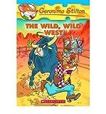 The Wild, Wild West (Geronimo Stilton)